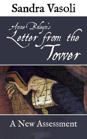 Anne Boleyn's Letters From the Tower